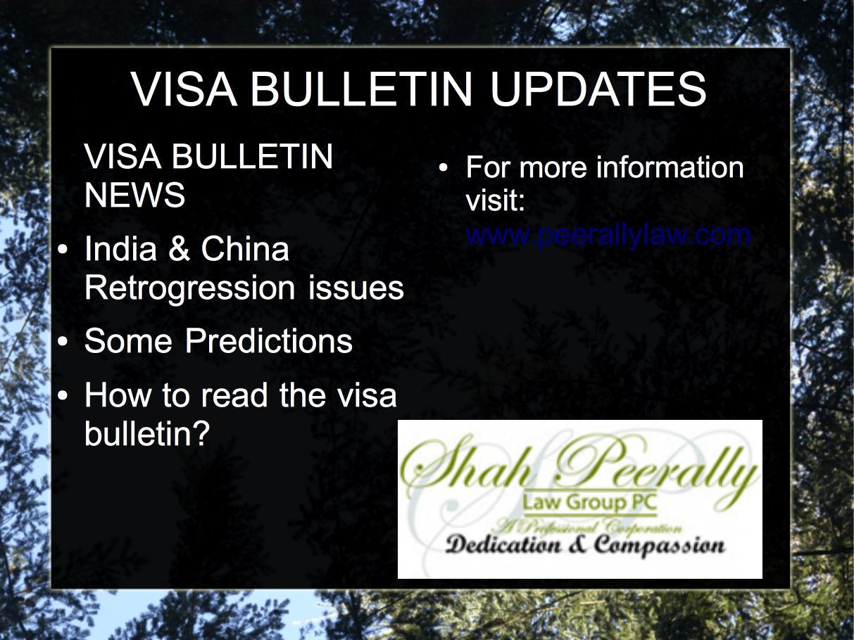 VISA BULLETIN - THE VISA BULLETIN EXPLAINED