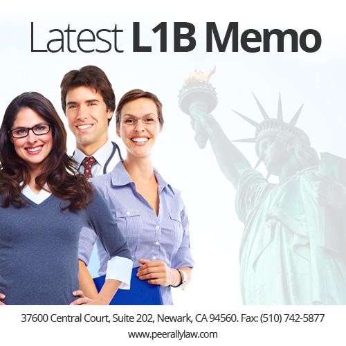 Latest L1 Memo & L-1B Classification